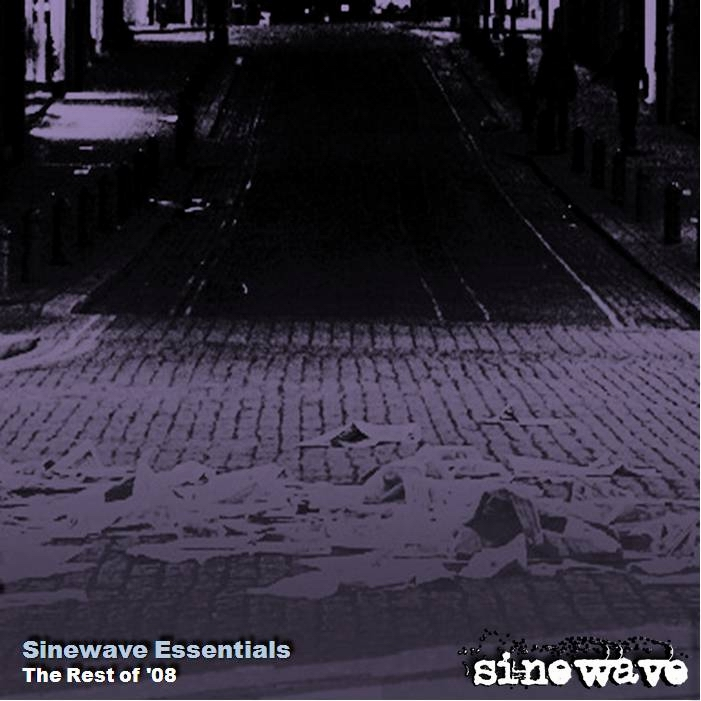 SINEWAVE ESSENTIALS – The Rest of '08 (2008)