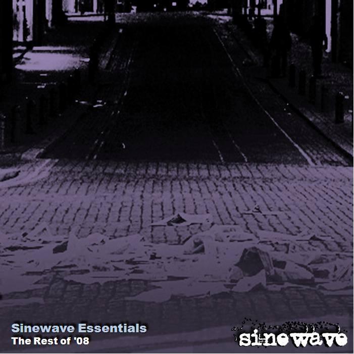 SINEWAVE ESSENTIALS – The Rest of '08 (2008)