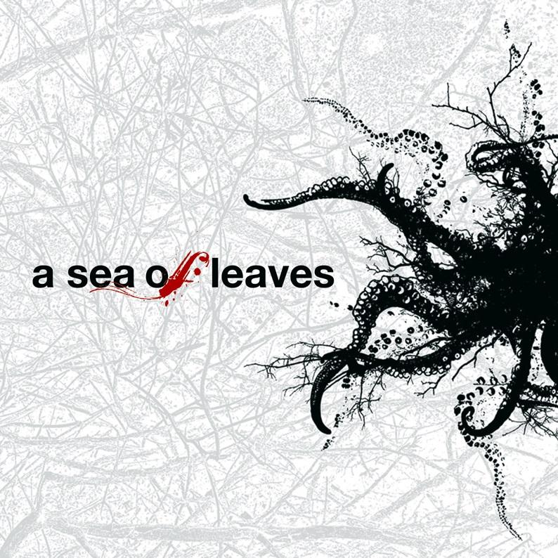 A SEA OF LEAVES – A Sea of Leaves (2009)