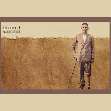 BLANCHED – Ter Estado Aqui / Avalanched (2009)