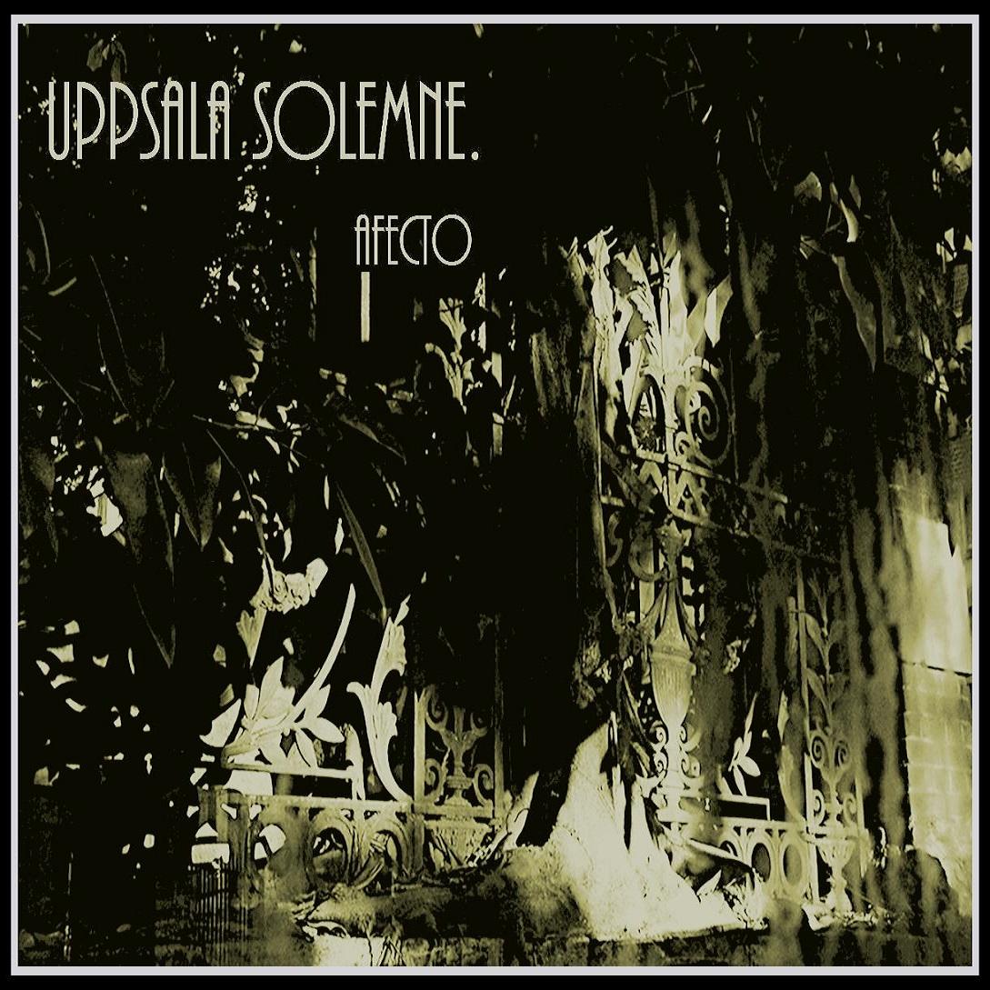 UPPSALA SOLEMNE – Afecto (2010)