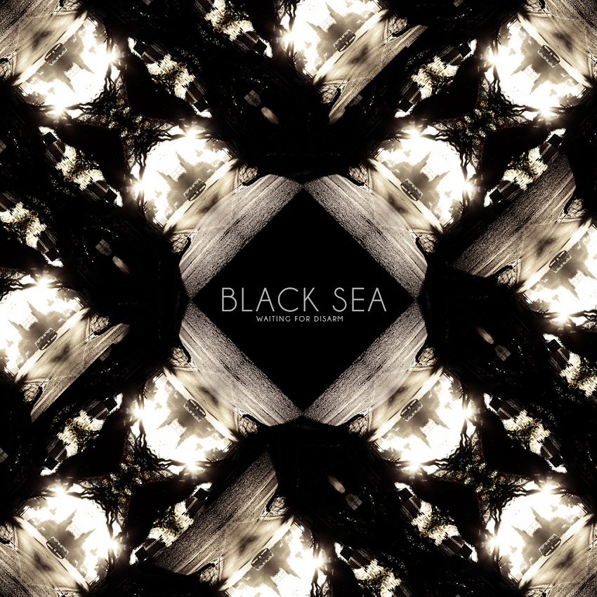 BLACK SEA – Waiting For Disarm (2010)