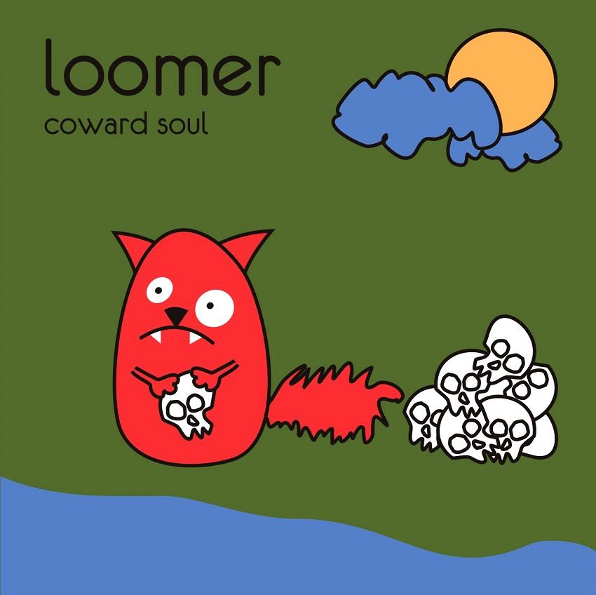 LOOMER – Coward Soul (2010)