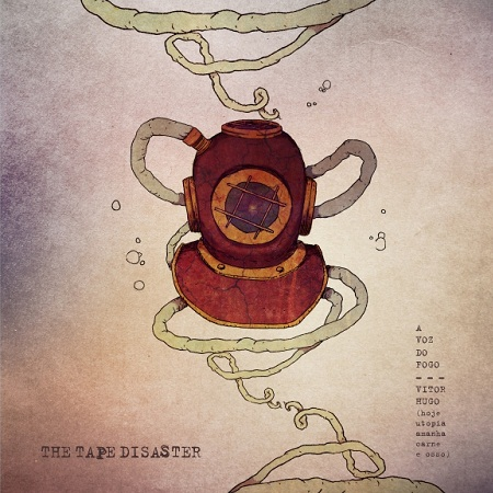 THE TAPE DISASTER – A Voz do Fogo (2012)