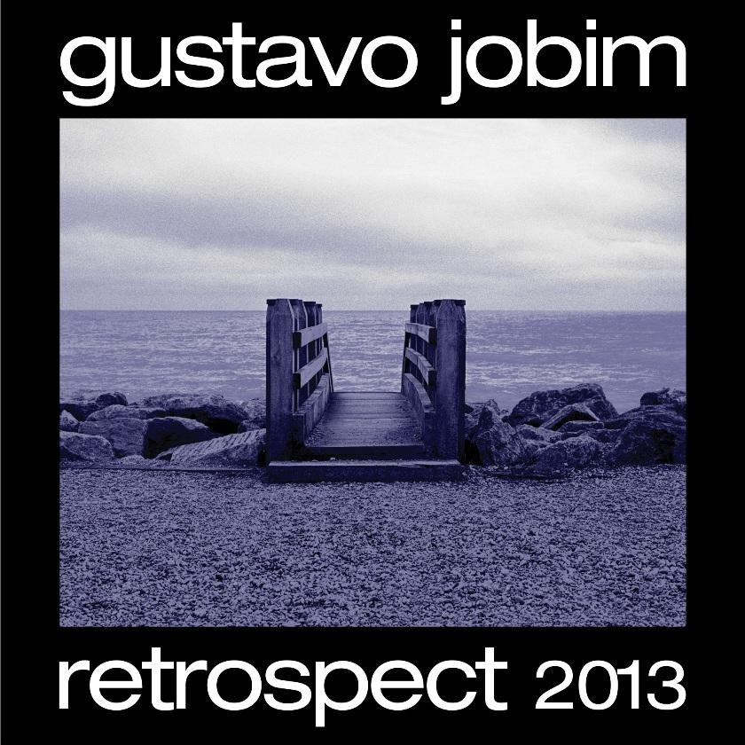 GUSTAVO JOBIM – Retrospect 2013 (2014)