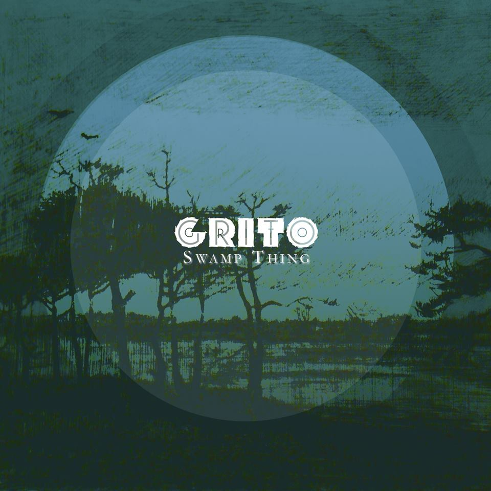 GRITO – Swamp Thing (2016)
