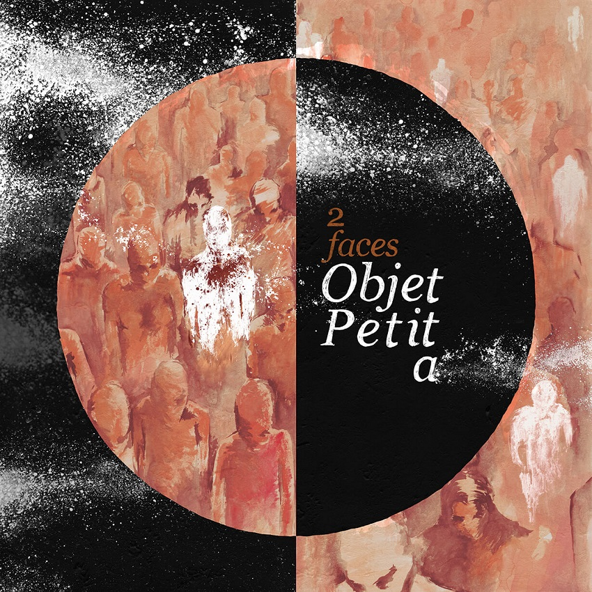 2FACES – Objet Petit a (2016)