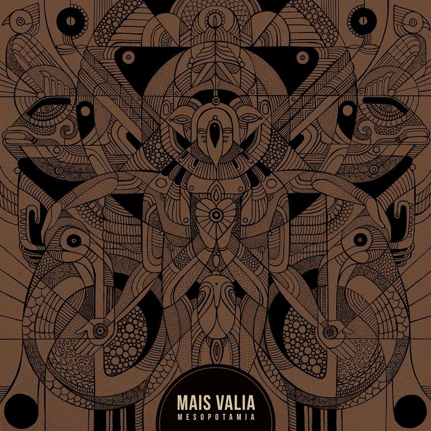 MAIS VALIA – Mesopotamia (2016)