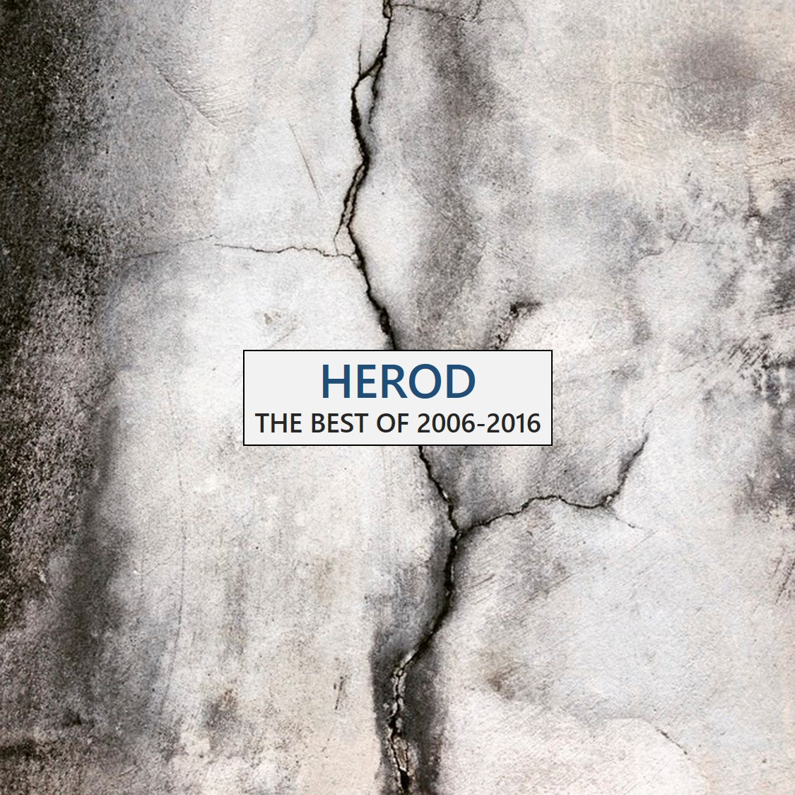 HEROD – The Best of 2006-2016 / The Rest of 2006-2016 (2016)