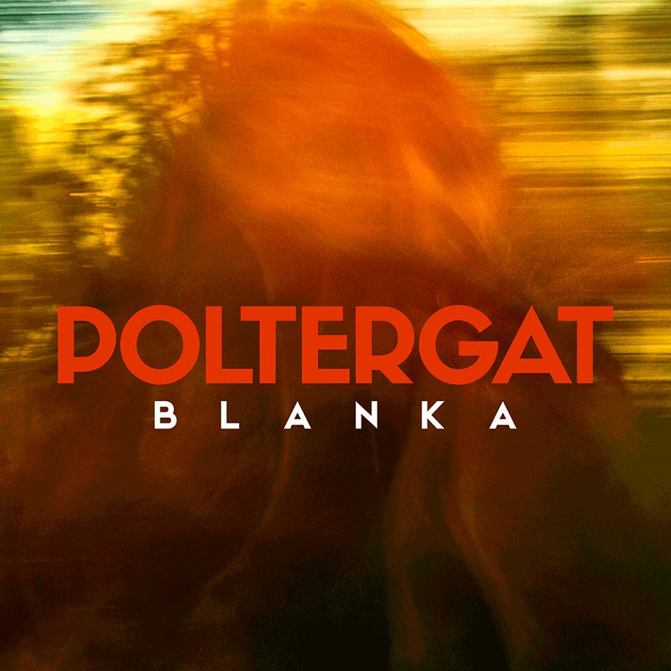 POLTERGAT – Blanka (2016)