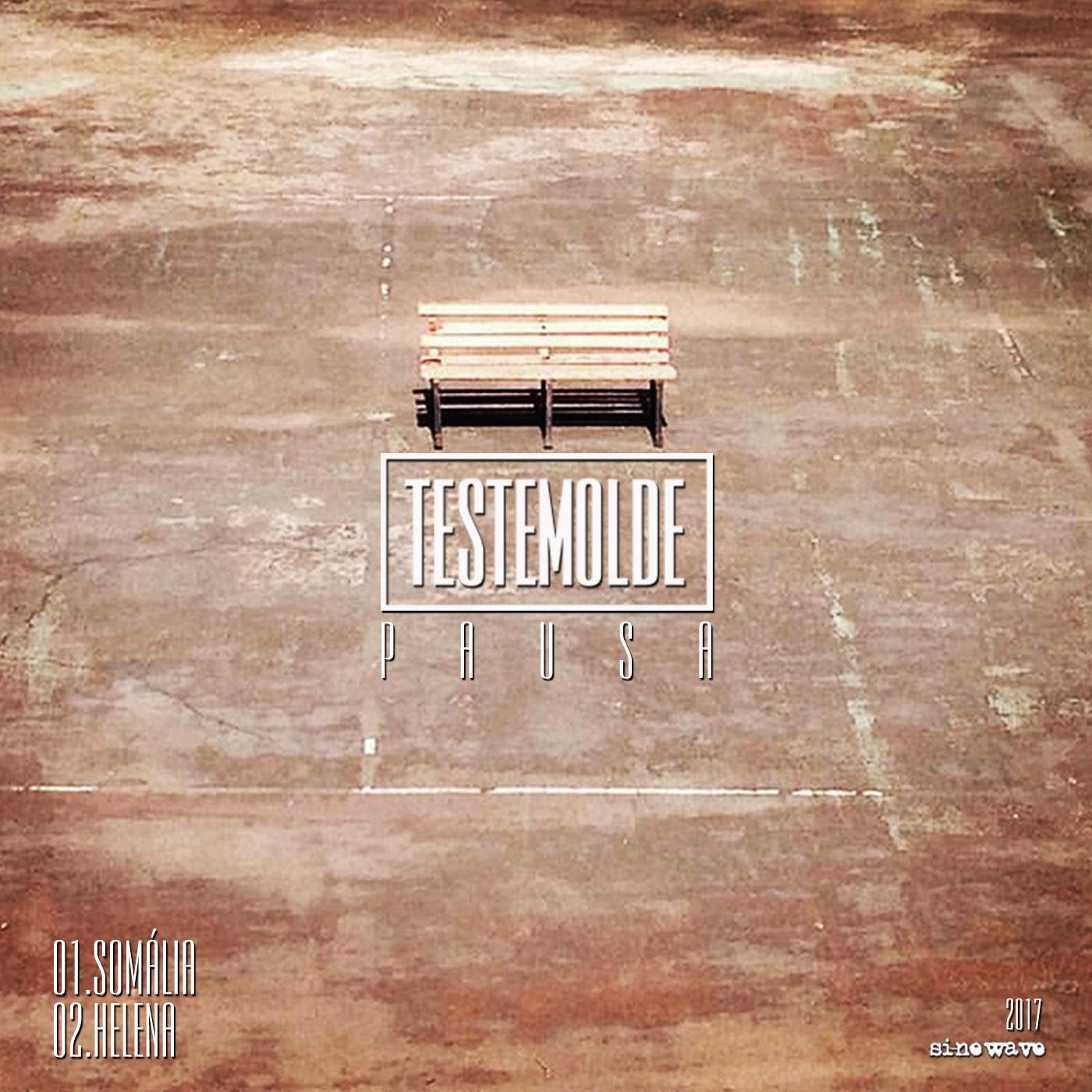 TESTEMOLDE – Pausa (2017)