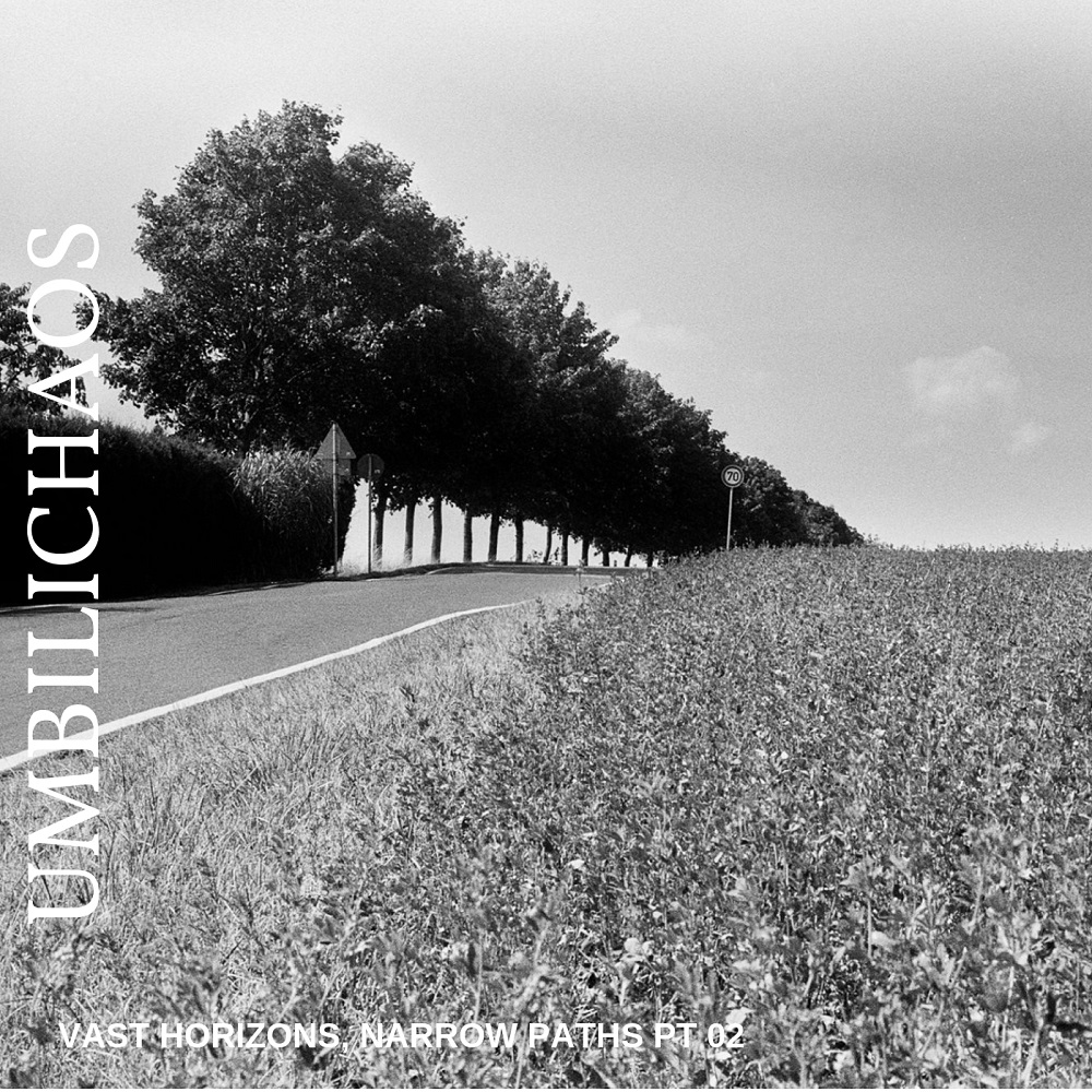 UMBILICHAOS – Vast Horizon, Narrow Paths Pt. 02 (2019)