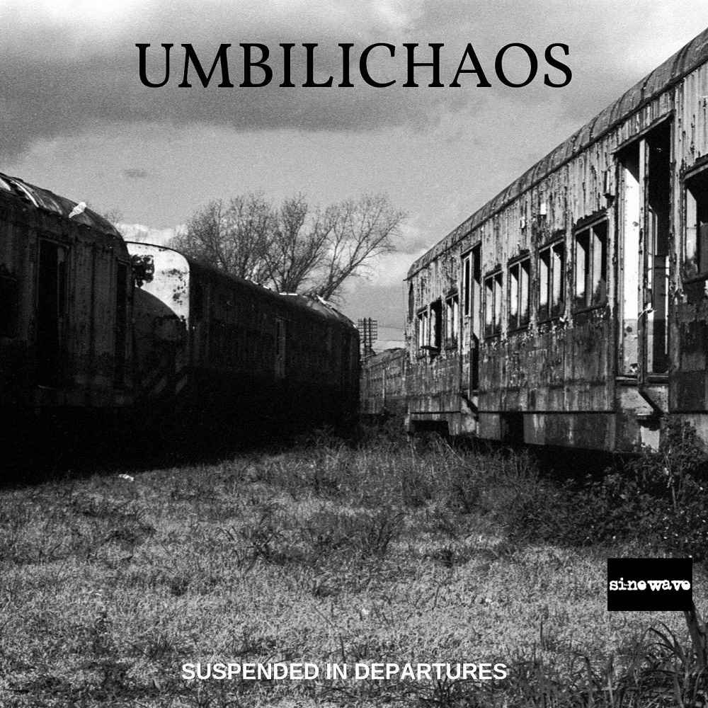 UMBILICHAOS – Suspended in Departures (2019)